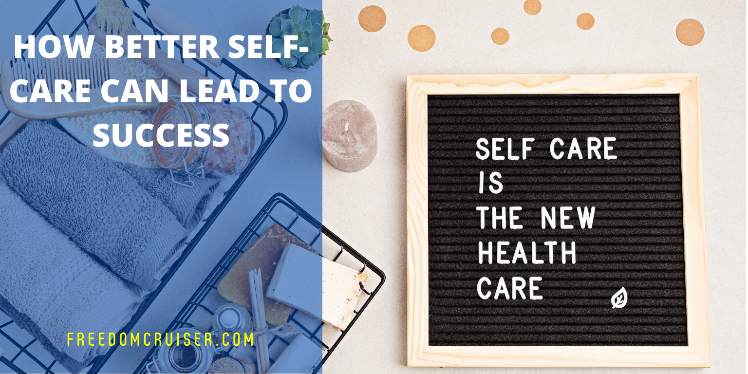 How Better Self-Care Can Lead To Success 1