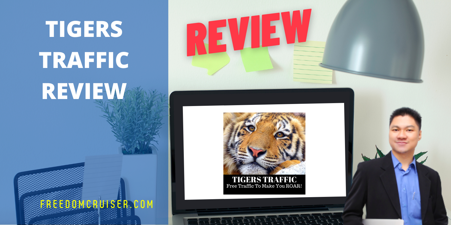Tigers Traffic Review: 10 FREE Traffic Method to Save Tons of Money 1