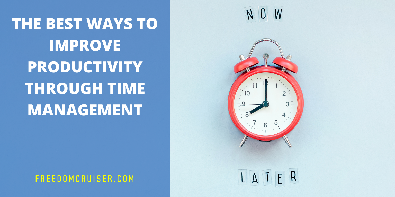 The Best Ways to Improve Productivity Through Time Management 2
