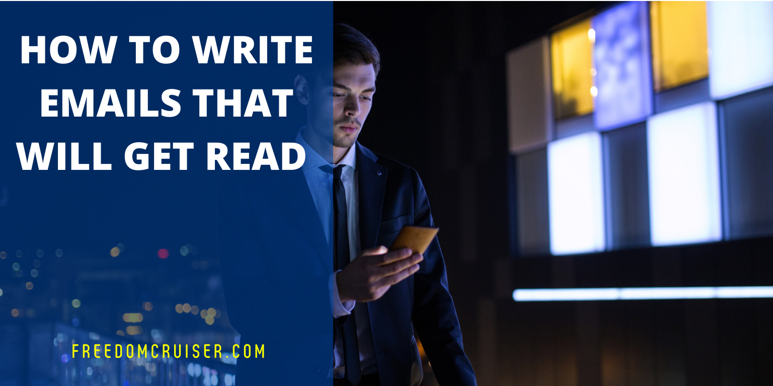 How to Write Emails That Will Get Read 1