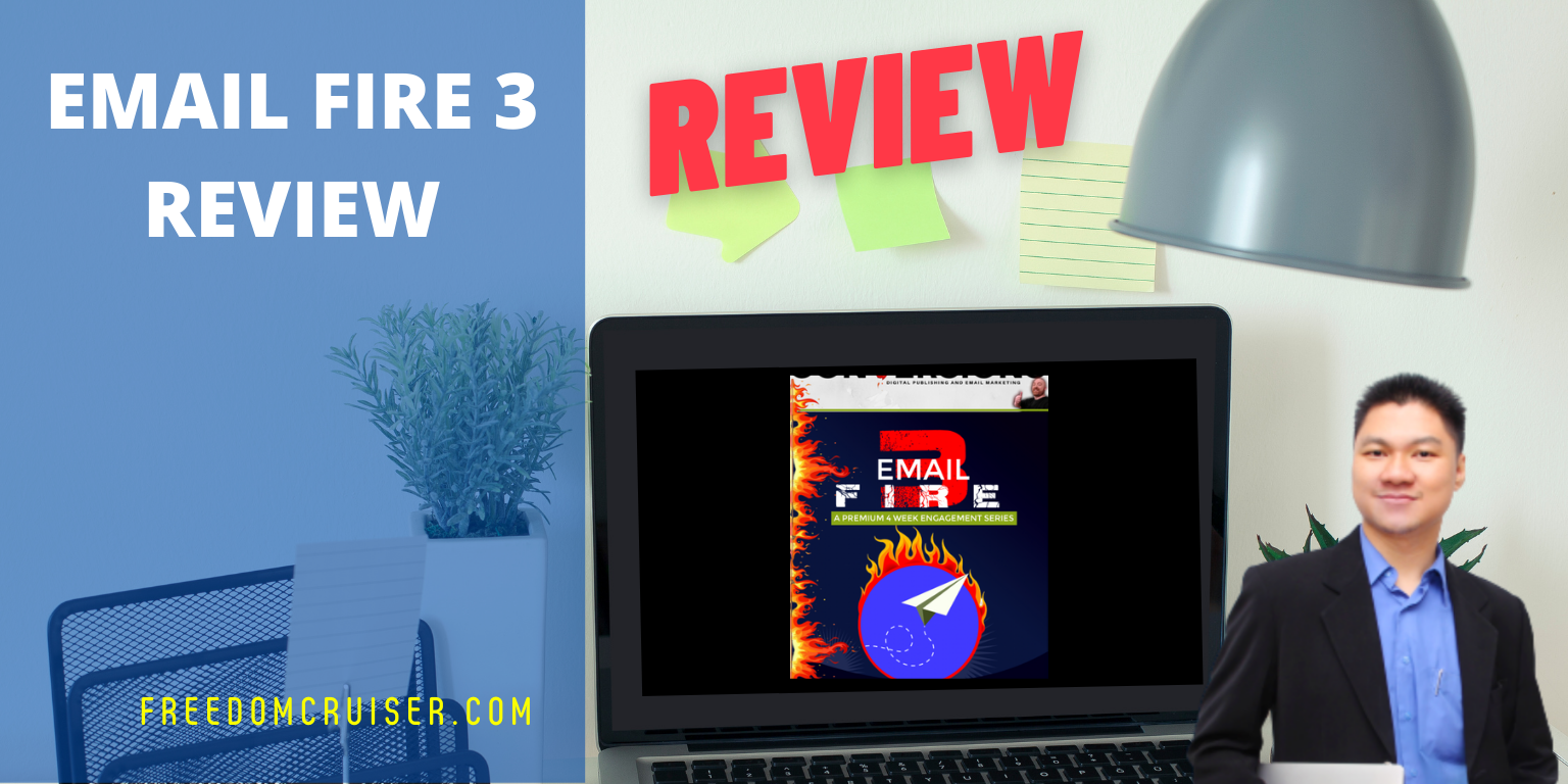 Email Fire 3 Review: A Premium 4 Week Done-For-You Engagement Email Series 1