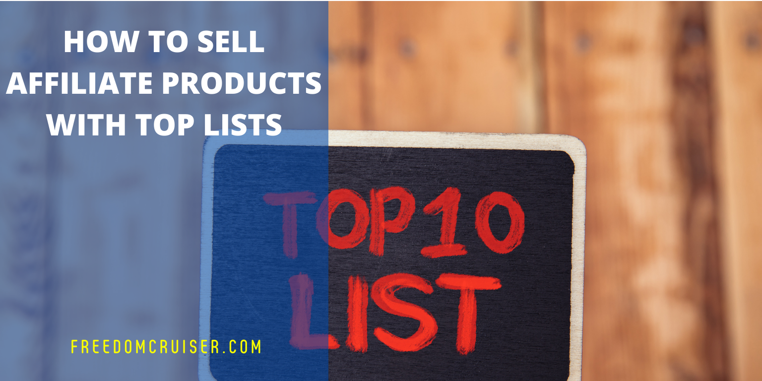 How to Sell Affiliate Products With Top Lists 1