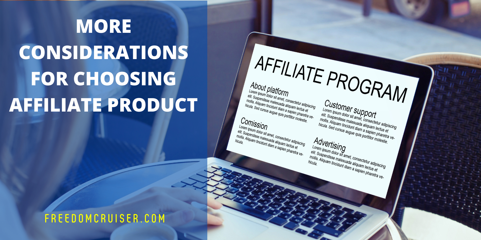 More Considerations for Choosing Affiliate Products 1
