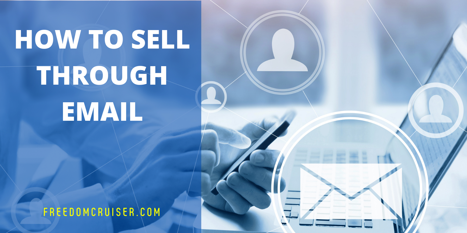 How to Sell Through Email 1