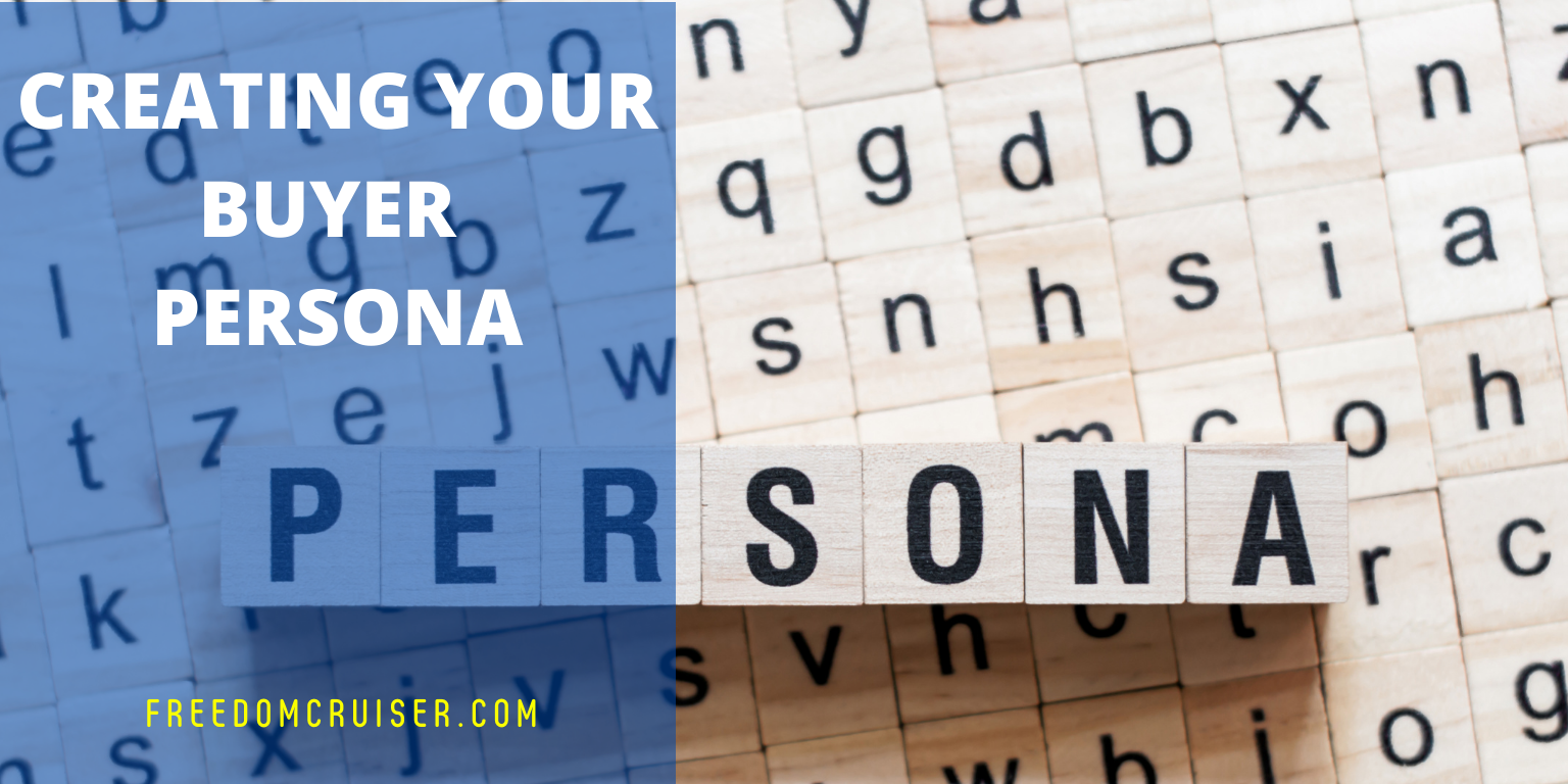 Creating Your Buyer Persona 1