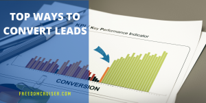 Top Ways to Convert Leads 7