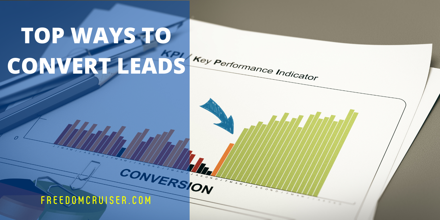 Top Ways to Convert Leads 1