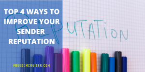 Top 4 Ways to Improve Your Sender Reputation 8