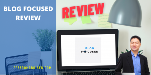 Blog Focused Review: Launch Your Blog in Just 4 Weeks and Make Passive Income! 3