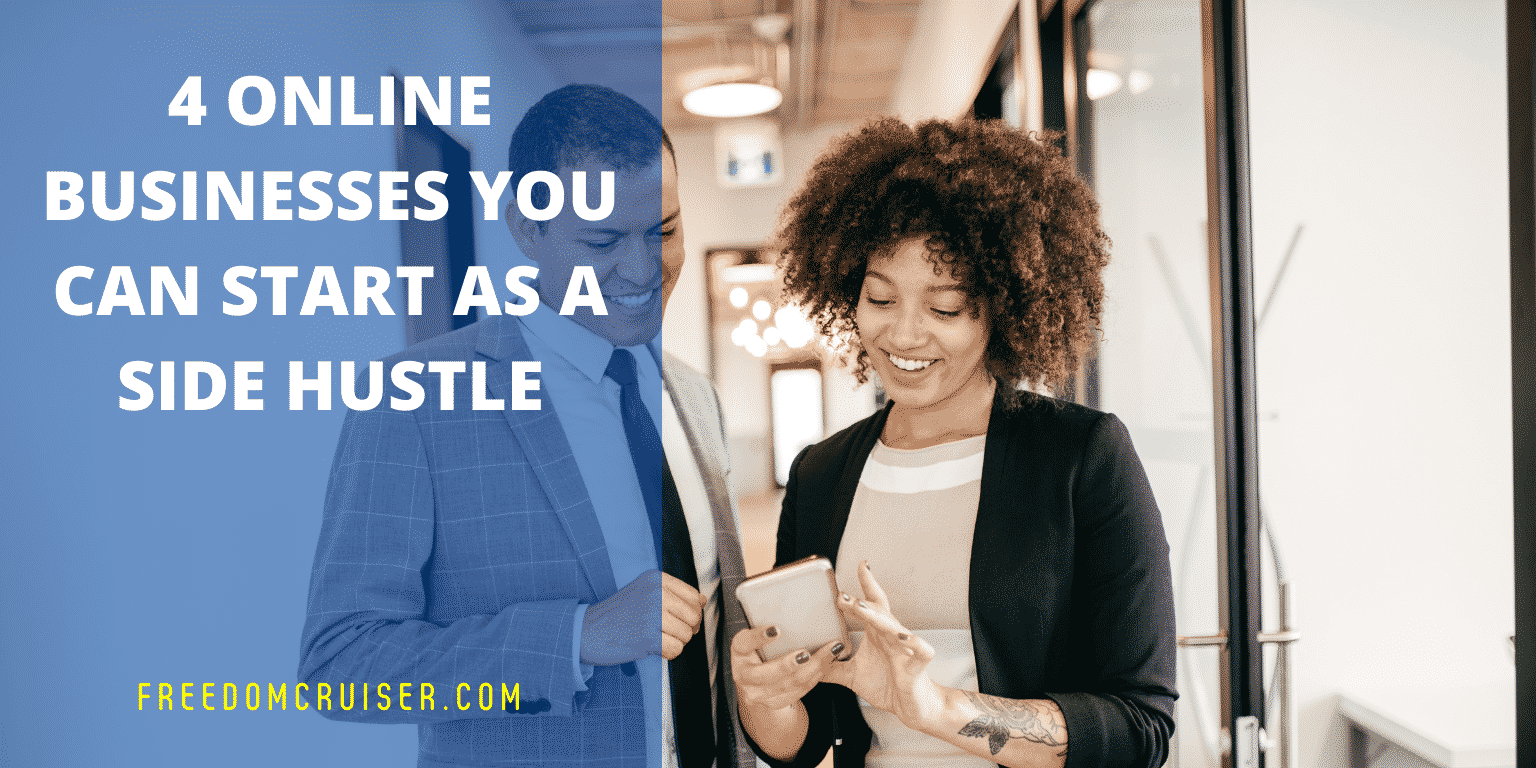 4 Online Businesses You Can Start As A Side Hustle 1