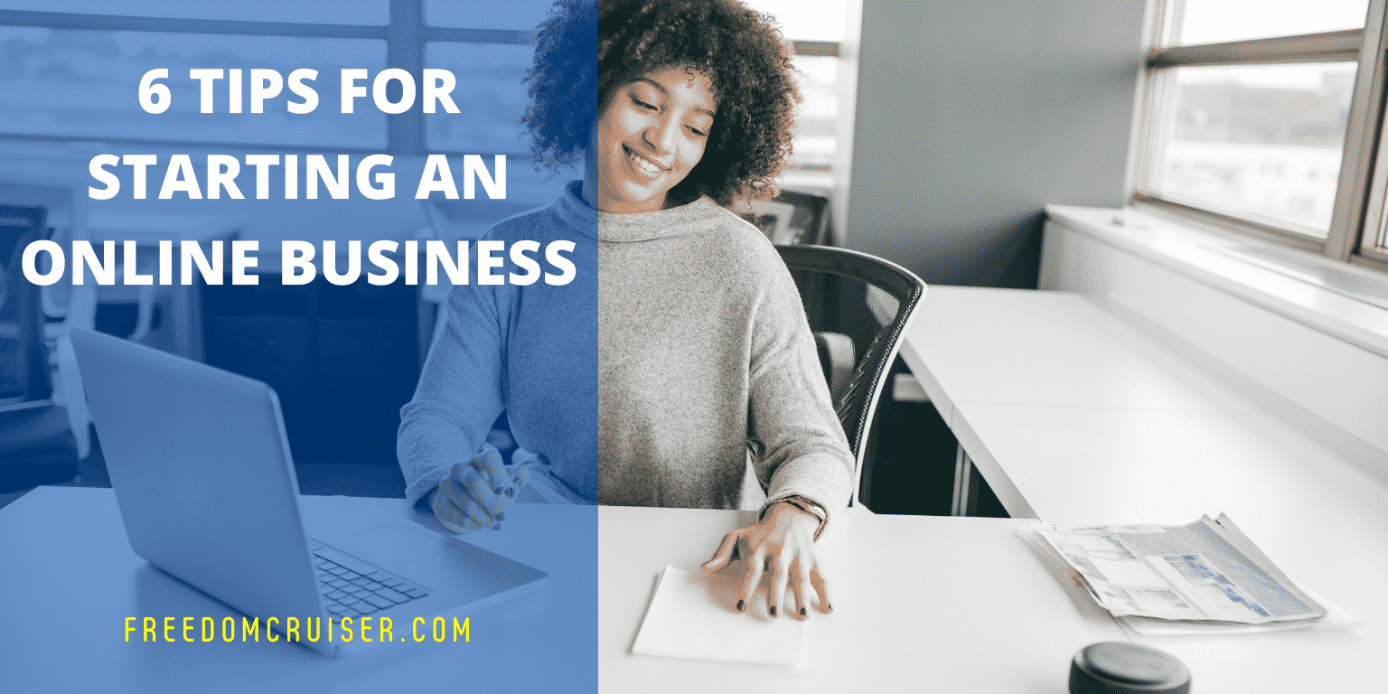 6 Tips For Starting An Online Business 10